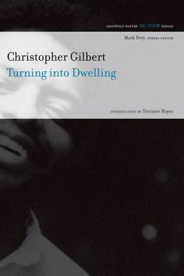 Image for Turning into Dwelling: Poems (Re/View)