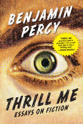 Image for Thrill Me: Essays on Fiction