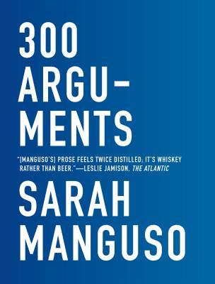 Image for 300 Arguments: Essays