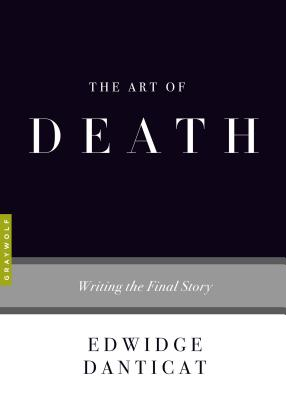 Image for The Art of Death: Writing the Final Story