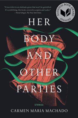 Image for Her Body and Other Parties: Stories