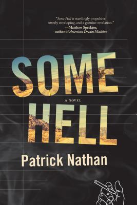 Image for SOME HELL : A NOVEL