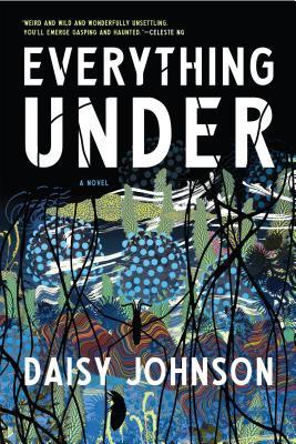 Image for Everything Under: A Novel