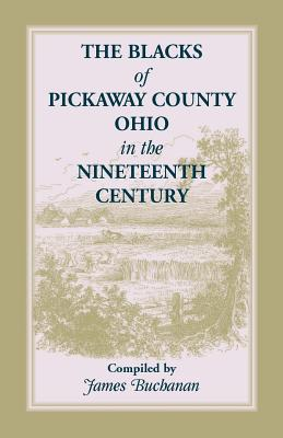 Image for The Blacks of Pickaway County, Ohio in the Nineteenth Century