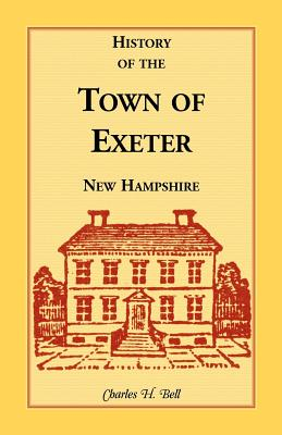 Image for History of the Town of Exeter, New Hampshire