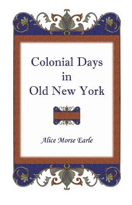Image for Colonial Days in Old New York