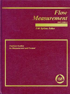 Image for Flow Measurement: Practical Guides for Measurement and Control (Practical Guides for Measurement and Control,)
