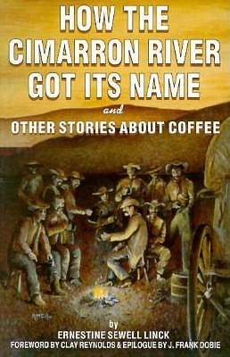 Image for How the Cimarron River Got Its Name and Other Stories About Coffee