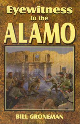 Image for Eyewitness to the Alamo