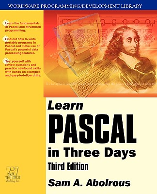 Learn Pascal in Three Days, Abolrous, Sam
