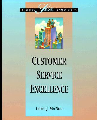 Image for Customer Service Excellence (BUSINESS SKILLS EXPRESS SERIES)