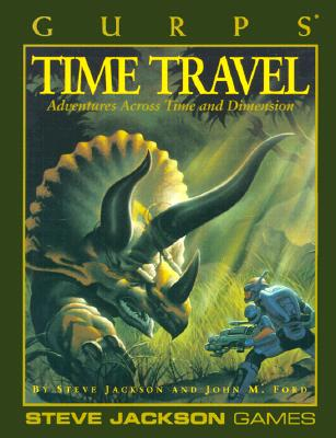 Image for GURPS Time Travel (GURPS: Generic Universal Role Playing System)