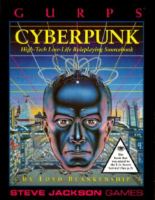 Image for Gurps Cyberpunk: High-Tech Low-Life Roleplaying
