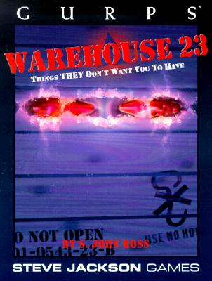 Image for GURPS Warehouse 23 (GURPS: Generic Universal Role Playing System)