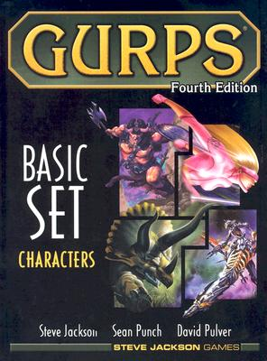 GURPS Basic Set: Characters, Fourth Edition, Jackson, Steve; Pulver, David