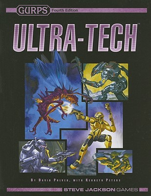 GURPS Ultra-Tech, Pulver, David L.; Peters, Kenneth