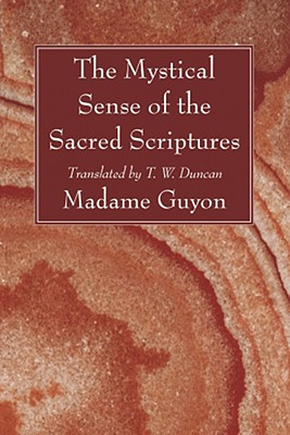Image for The Mystical Sense of the Sacred Scriptures: