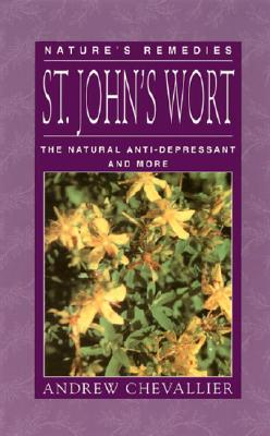Image for St. John's Wort: The Natural Anti-Depressant and More (Nature's Remedies)