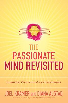 Image for The Passionate Mind Revisited: Expanding Personal and Social Awareness