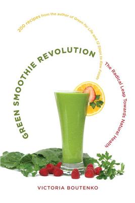 Image for GREEN SMOOTHIE REVOLUTION THE RADICAL LEAP TOWARDS NATURAL HEALTH