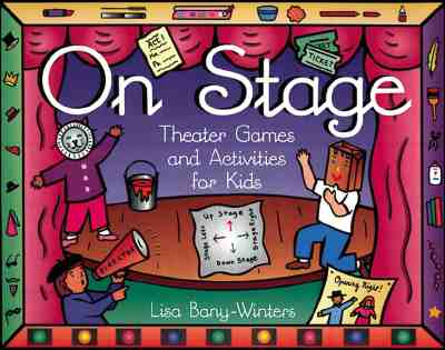Image for On Stage Theater Games and Activities for Kids