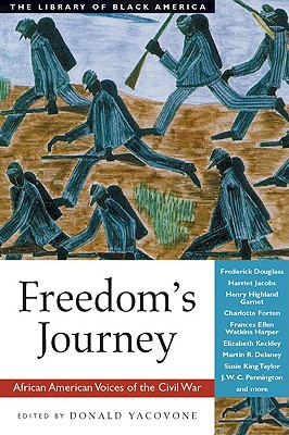 Image for Freedom's Journey: African American Voices of the Civil War (The Library of Black America series)