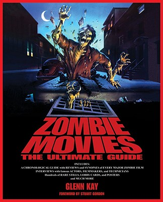 Image for Zombie Movies: The Ultimate Guide