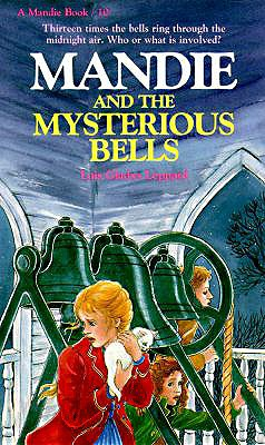 Image for Mandie and the Mysterious Bells (Mandie, Book 10)