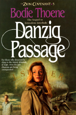 Image for Danzig Passage (The Zion Covenant, Vol 5)