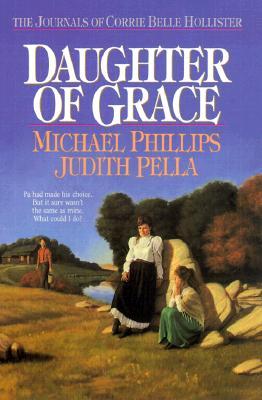 Image for Daughter of Grace (Journals of Corrie Belle Hollister, Bk.2)
