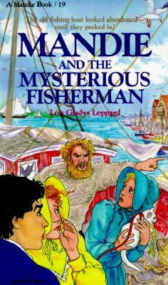 Image for Mandie and the Mysterious Fisherman (Mandie, Book 19)