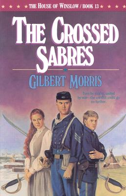 Image for The Crossed Sabres (The House of Winslow #13)