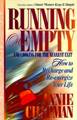 Image for Running on Empty and Looking for the Next Exit: How Smart Women Learn to Cope With Everyday Life