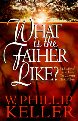 Image for What Is the Father Like?