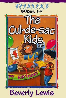 Cul-De-Sac Kids : Books 1-6, BEVERLY LEWIS