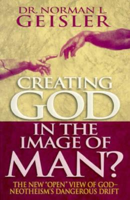 Image for Creating God in the Image of Man?