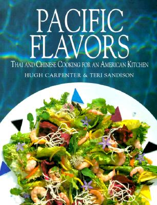Image for Pacific Flavors: Thai and Chinese Recipes for a Contemporary Kitchen