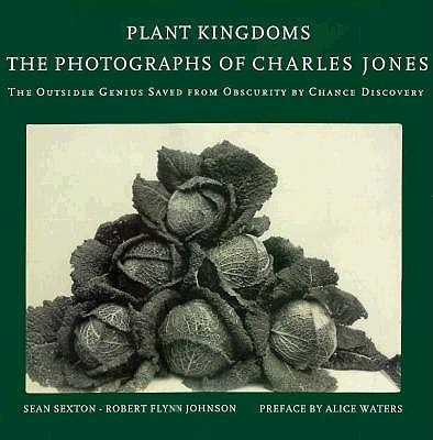Image for Plant Kingdoms: The Photographs of Charles Jones