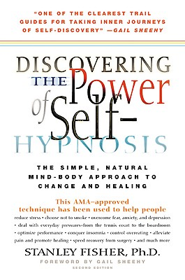 Image for DISCOVERING THE POWER OF SELF-HYPNOSIS:  The Simple, Natural Mind-Body Approach to Change and Healing