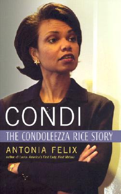 Image for Condi: The Condoleezza Rice Story