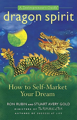 Image for Dragon Spirit: How to Self-Market Your Dream