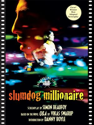 Image for Slumdog Millionaire: The Shooting Script (Newmarket Shooting Script)