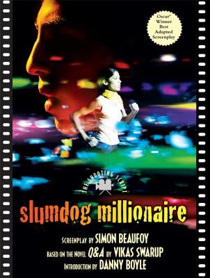 Slumdog Millionaire: The Shooting Script (Newmarket Shooting Script), Simon Beaufoy