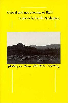 Image for Crowd and Not Evening or Light: A Poem