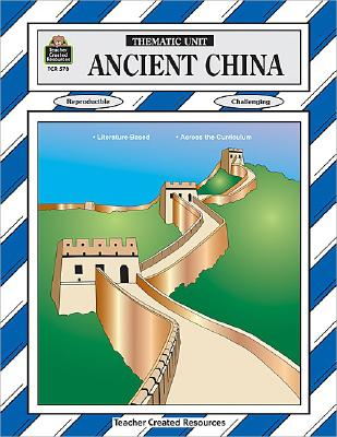 Image for Ancient China Thematic Unit