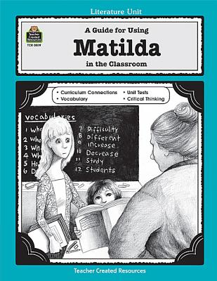 Image for A Guide for Using Matilda in the Classroom
