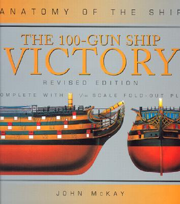 Image for The 100-Gun Ship Victory (Anatomy of the Ship Series)