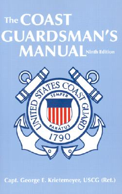 Image for COAST GUARDSMAN'S MANUAL, THE NINTH EDITION