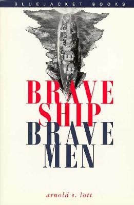 Image for Brave Ship, Brave Men (Bluejacket Books)