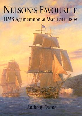 Image for Nelson's Favourtie: HMS Agamemnon, 1781-1809